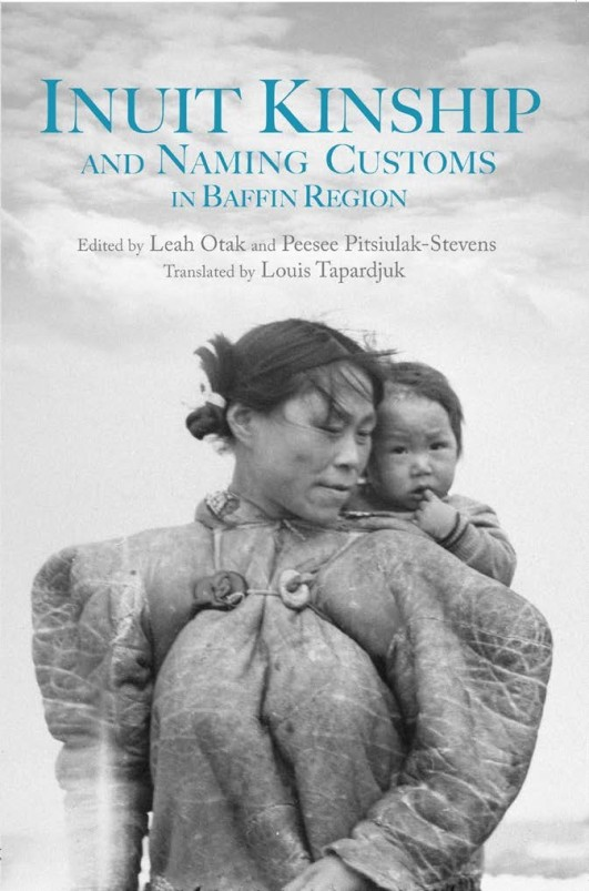 kinship systems of the inuit culture A comparative look at inuit lifestyle: while kinship usually applies to people related either by reflects and reinforces the inuit's culture and value system.